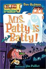 Mrs. Patty Is Batty! book