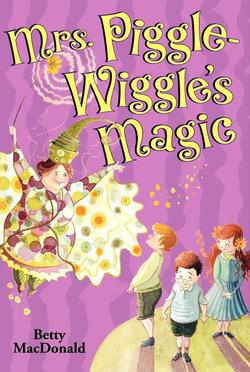 Mrs. Piggle-Wiggle's Magic book