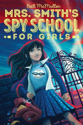 Mrs. Smith's Spy School for Girls book