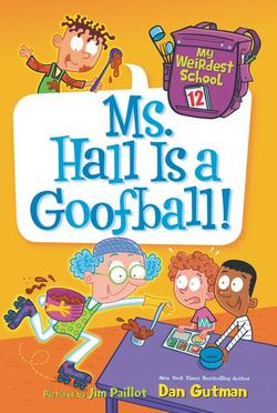 Ms. Hall Is a Goofball! book