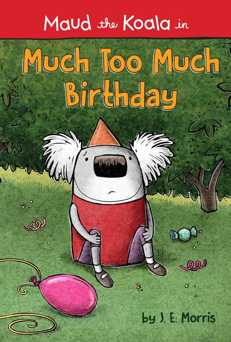 Much Too Much Birthday book