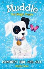 Muddle the Magic Puppy Book 4: Rainforest Hide and Seek book