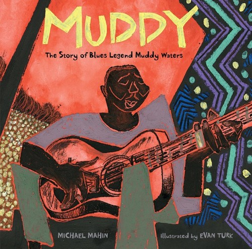 Muddy: The Story of Blues Legend Muddy Waters book