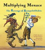 Multiplying Menace: The Revenge of Rumpelstiltskin book