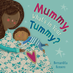 Mummy, What's in Your Tummy? book