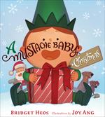 Mustache Baby Christmas book