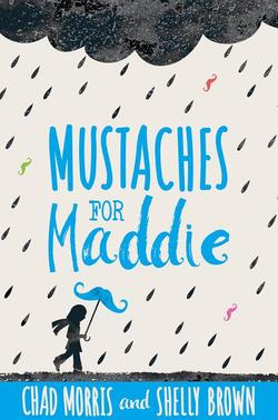 Mustaches for Maddie book