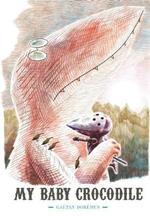 My Baby Crocodile book