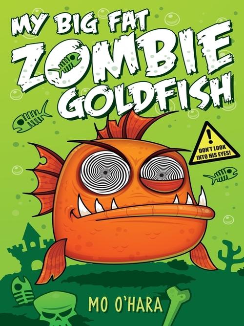 My Big Fat Zombie Goldfish Book