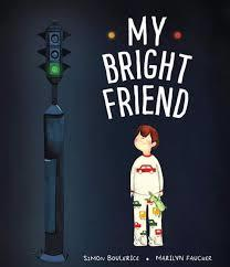 My Bright Friend book