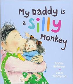 My Daddy is a Silly Monkey  book