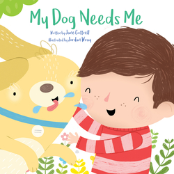 My Dog Needs Me book