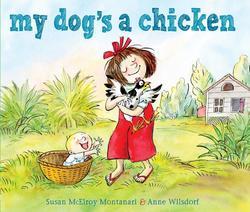 My Dog's a Chicken book