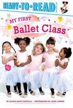 My First Ballet Class book