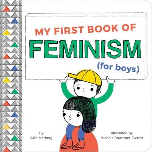 My First Book of Feminism (for Boys) book