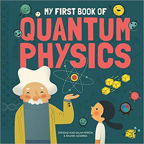 My First Book of Quantum Physics book