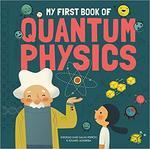 My First Book of Quantum Physics book