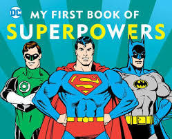 My First Book of Superpowers book