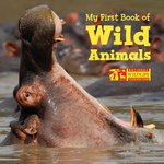 My First Book of Wild Animals book