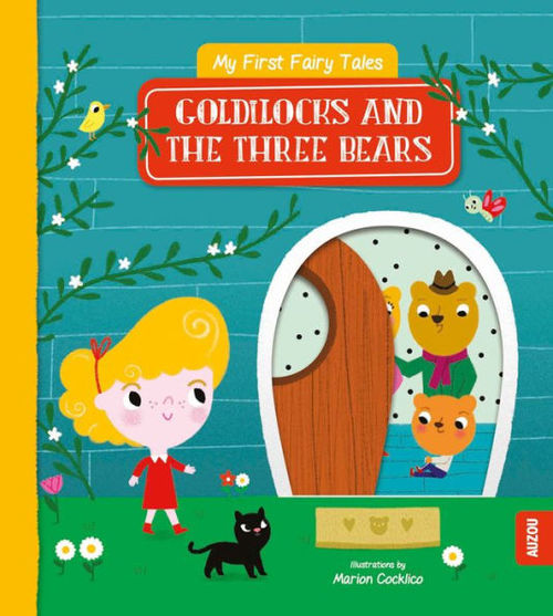 My First Fairy Tales: Goldilocks and the Three Bears book