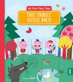 My First Fairy Tales: The Three Little Pigs book