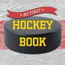 My First Hockey Book book
