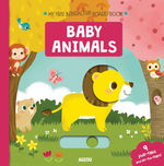 My First Interactive Board Book: Baby Animals book
