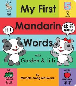 My First Mandarin Words with Gordon & Li Li book