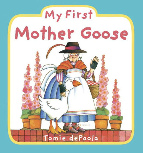 My First Mother Goose Book