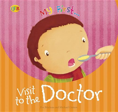 My First... Visit to the Doctor book