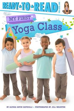 My First Yoga Class book