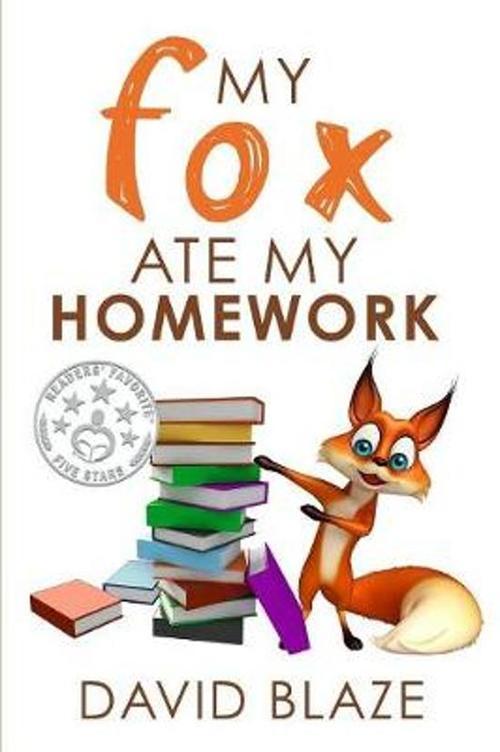 My Fox Ate My Homework book