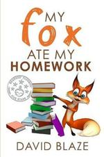 My Fox Ate My Homework book