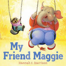 My Friend Maggie book