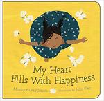 My Heart Fills with Happiness book