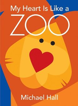 My Heart Is Like a Zoo Book