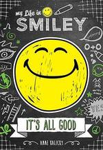 My Life in Smiley (Book 1 in Smiley Series) book