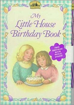 My Little House Birthday Book book