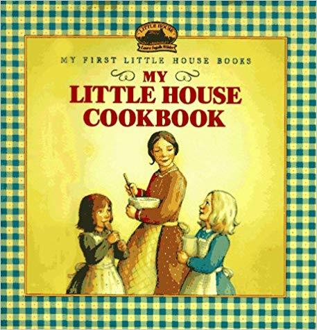 My Little House Cookbook (My First Little House Books) book
