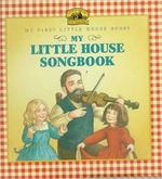 My Little House Songbook book