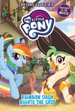My Little Pony: Beyond Equestria: Rainbow Dash Rights the Ship book