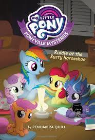 My Little Pony: Ponyville Mysteries Book #3 book