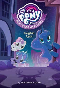 My Little Pony: Ponyville Mysteries: Peryton Panic book