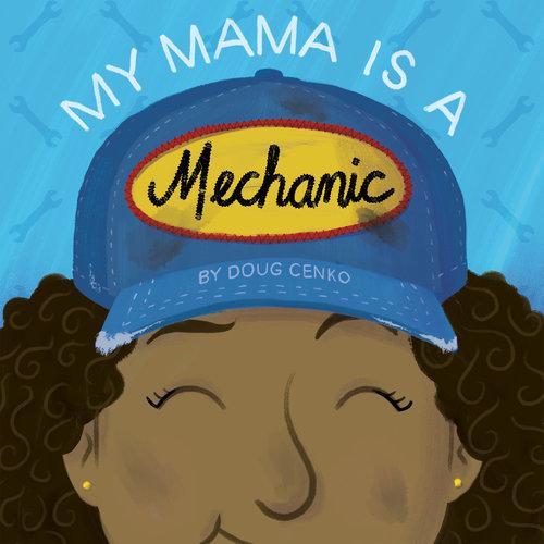 My Mama Is a Mechanic book