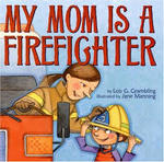 My Mom is a Fire Fighter book