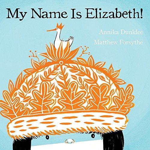 My Name Is Elizabeth! book