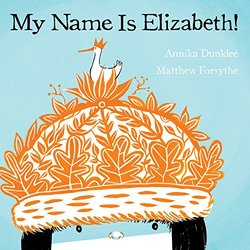 My Name Is Elizabeth! book