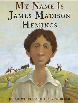 My Name Is James Madison Hemings book