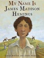 My Name Is James Madison Hemings book