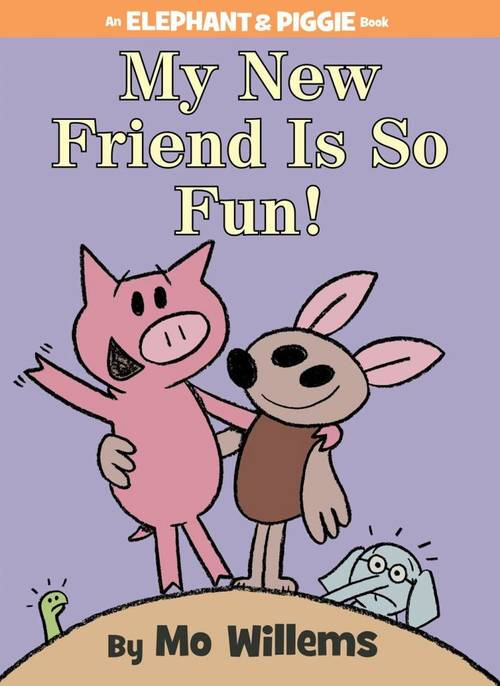 My New Friend Is So Fun! book